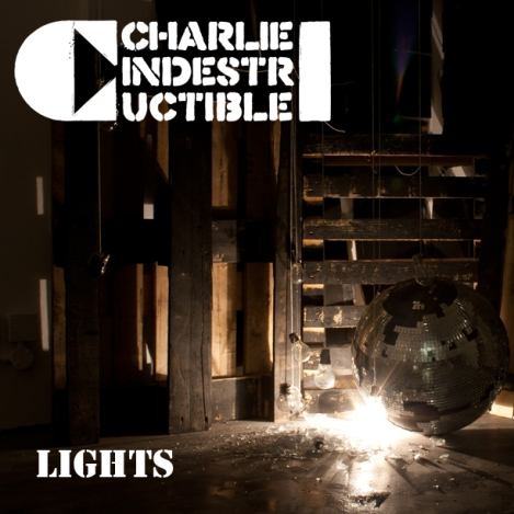 Charlie Indestructible Lights