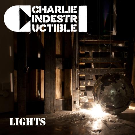 Charlie Indestructible Lights